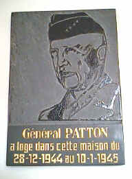 "Vakantiewoningen in de Belgische Ardennen. Text says in French ""Général Patton a logé dans cette maison du 28-12-1944 au 10-1-1945"", or translated ""General Patton stayed in this house from 28-12-1944 till 10-1-1945"""